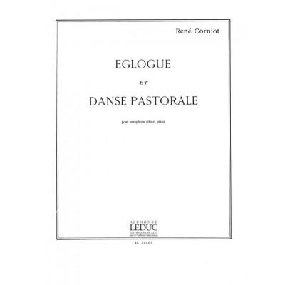 LEDUC CORNIOT RENE - EGLOGUE ET DANSE PASTORALE - SAXOPHONE ALTO ET PIANO