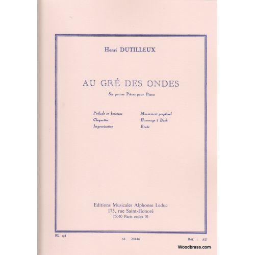 LEDUC DUTILLEUX H. - AU GRE DES ONDES - PIANO