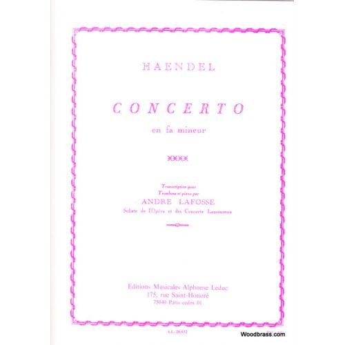 LEDUC HAENDEL G. F./LAFOSSE - CONCERTO EN FA MINEUR - TROMBONE ET PIANO