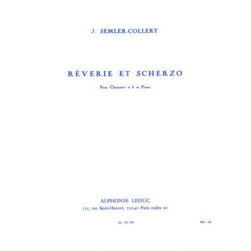 LEDUC SEMLER-COLLERY JULES - REVERIE ET SCHERZO - CLARINETTE ET PIANO