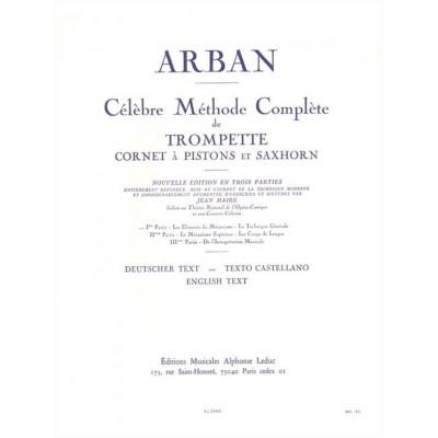 LEDUC ARBAN JEAN-BAPTISTE - CELEBRE METHODE COMPLETE POUR TROMPETTE VOLUME 1
