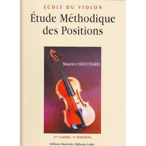 LEDUC HAUCHARD - ETUDE METHODIQUE DES POSITIONS VOL.3