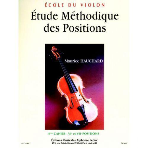 LEDUC HAUCHARD MAURICE - ETUDE METHODIQUE DES POSITIONS VOL.4