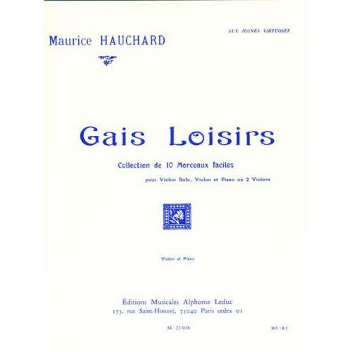 LEDUC HAUCHARD MAURICE - GAIS LOISIRS (VIOLON / PIANO)