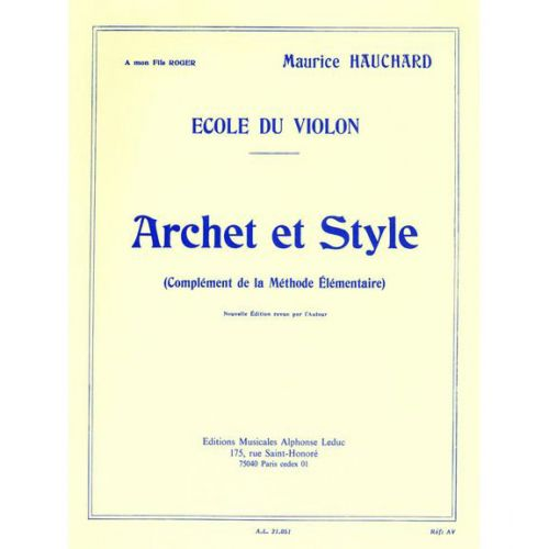 LEDUC HAUCHARD MAURICE - ARCHET ET STYLE