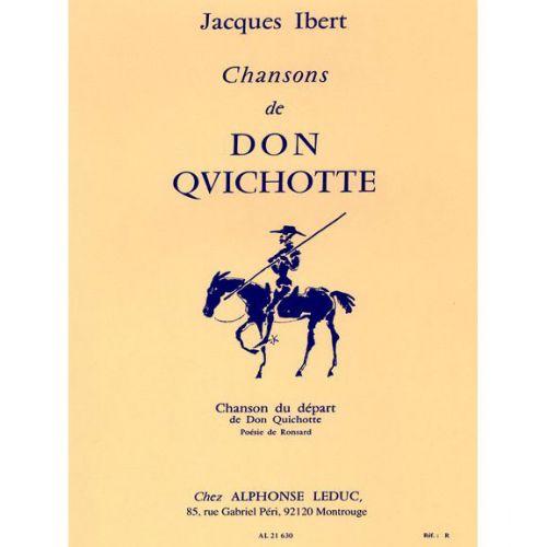 LEDUC IBERT - CHANSONS DE DON QUICHOTTE - N°1 CHANSON DU DEPART - CHANT ET PIANO