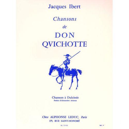 LEDUC IBERT - CHANSONS DE DON QUICHOTTE - N°2 : CHANSON A DULCINEE - CHANT ET PIANO