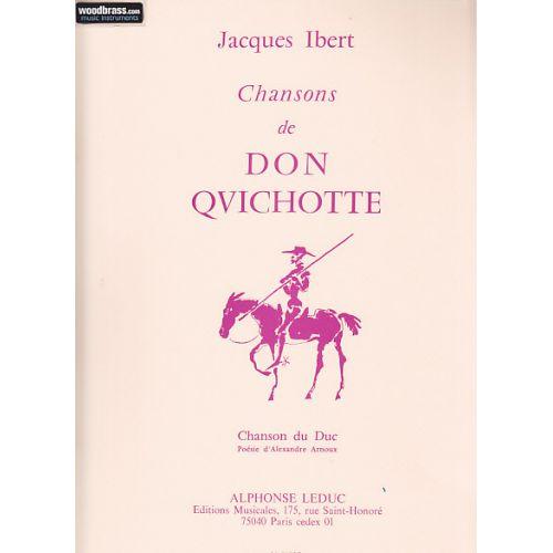 LEDUC IBERT - CHANSON DE DON QUICHOTTE - N°3 : CHANSON DU DUC - CHANT ET PIANO
