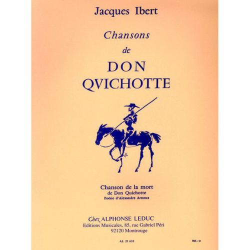 LEDUC IBERT - CHANSON DU DON QUICHOTTE - N°4 : CHANSON DE LA MORT - CHANT ET PIANO
