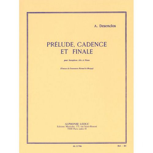 LEDUC DESENCLOS A. - PRELUDE CADENCE ET FINALE - SAXOPHONE MIB ET PIANO