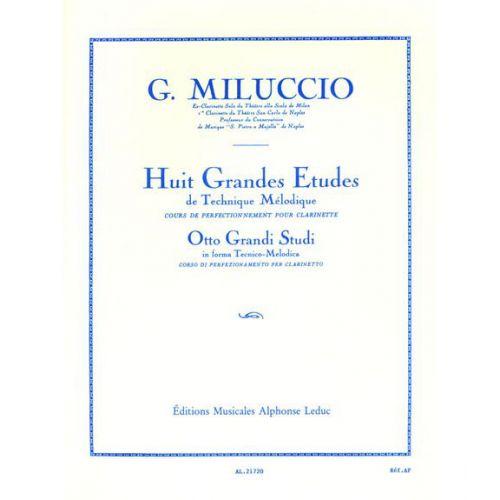LEDUC MILUCCIO GIACOMO - 8 GRANDES ETUDES DE TECHNIQUE MELODIQUE CLARINETTE SIB