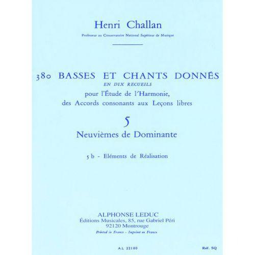 LEDUC CHALLAN H. - 380 BASSES ET CHANTS DONNES VOL.5B (ACCORDS DE LA 9EME DOMINANTE) - ELEMENTS DE REALISA