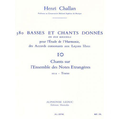 LEDUC CHALLAN H. - 380 BASSES ET CHANTS DONNES VOL.10A TEXTES