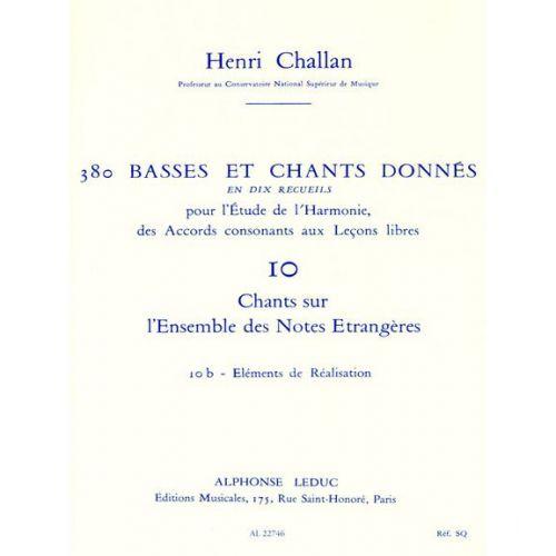 LEDUC CHALLAN H. - 380 BASSES ET CHANTS DONNES VOL.10B REALISATION