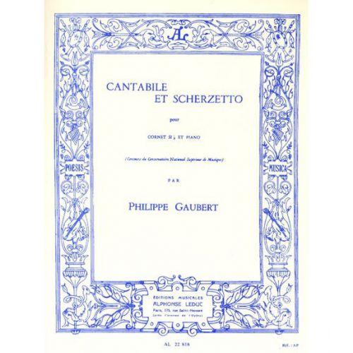 LEDUC GAUBERT PH.- CANTABILE ET SCHERZETTO - CORNET SIB ET PIANO