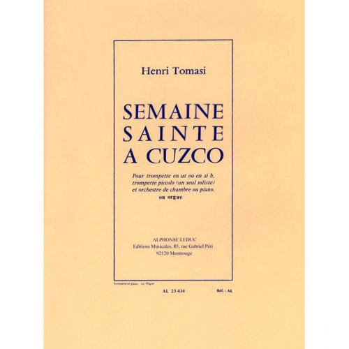 LEDUC TOMASI H. - SEMAINE SAINTE A CUZCO - TROMPETTE & PIANO