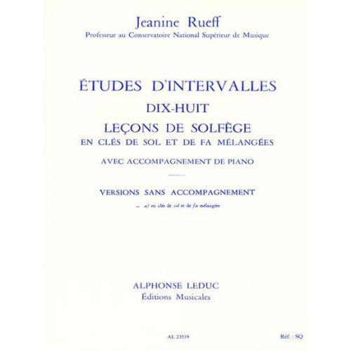 LEDUC RUEFF - ETUDES D INTERVALLES. 8 LECONS DE SOLFEGE 2 CLES VERSION A SANS ACCT
