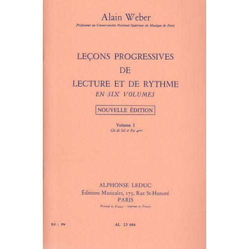 LEDUC WEBER A. - LEÇONS PROGRESSIVES. LECTURE ET RYTHME VOL. 1
