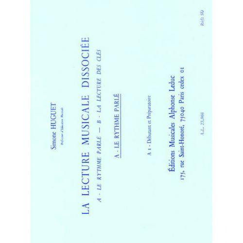 LEDUC HUGUET - LECTURE MUSICALE DISSOCIEE (A-LE RYTHME PARLE)