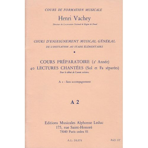 LEDUC VACHEY HENRI - 40 LECTURES CHANTEES A2 (PREPARATOIRE) CLE DE SOL & FA SEPAREES sans accompagnement