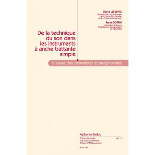 LEDUC LEFEBVRE P./GOFFIN - DE LA TECHNIQUE DU SON DANS LES INSTRUMENTS A ANCHE BATTANTE SIMPLE