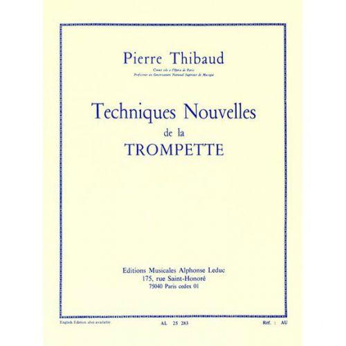 LEDUC THIBAUD P. - TECHNIQUE NOUVELLE DE LA TROMPETTE (VERSION FRANCAISE)
