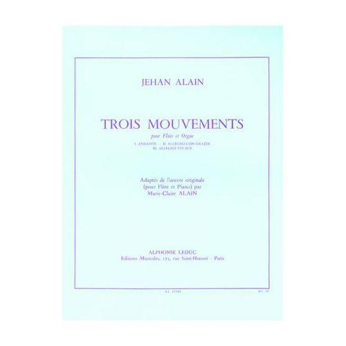 LEDUC ALAIN JEHAN - TROIS MOUVEMENTS - FLûTE / ORGUE