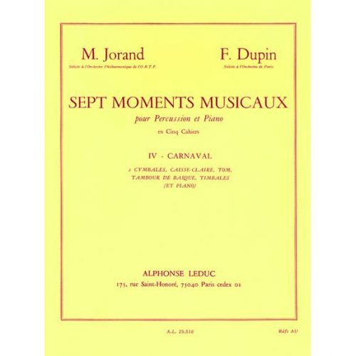 LEDUC JORAND/DUPIN:7 MOMENTS MUSICAUX VOL.4.PERCUSSION/PIANO