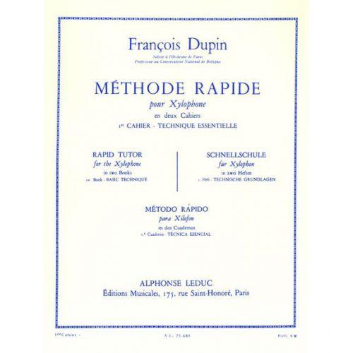 LEDUC DUPIN FRANCOIS - METHODE RAPIDE POUR XYLOPHONE VOL.1
