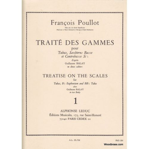 LEDUC POULLOT F. - TRAITE DES GAMMES D'APRES BALAY VOL.1 - TUBA - SAXHORNS BASSES