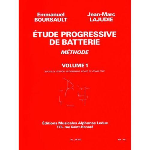 LEDUC BOURSAULT/LAJUDIE - ETUDE PROGRESSIVE DE BATTERIE VOL.1