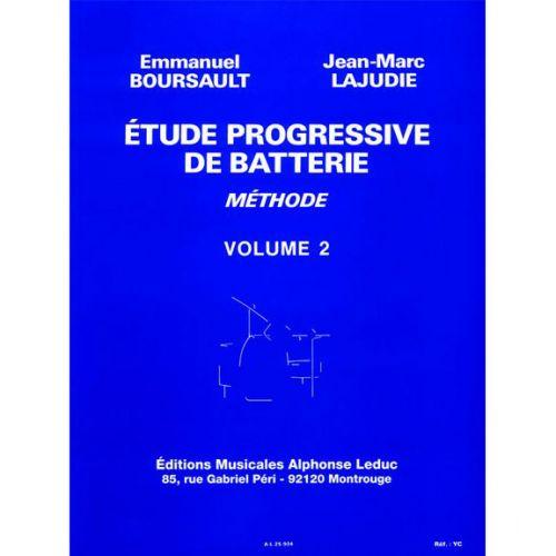 LEDUC BOURSAULT/LAJUDIE - ETUDE PROGRESSIVE DE BATTERIE VOL.2