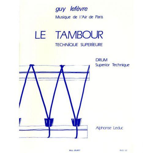 LEDUC LEFEVRE G. - TAMBOUR - TECHNIQUE SUPERIEURE