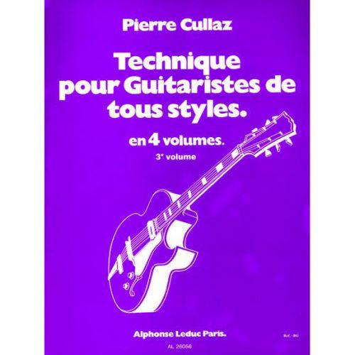 LEDUC CULLAZ PIERRE - TECHNIQUE POUR GUITARISTES DE TOUS STYLES VOL.3
