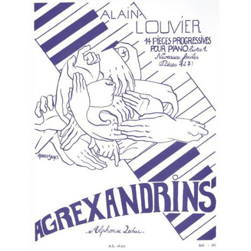 LEDUC LOUVIER A. - AGREXANDRINS LIVRE 1