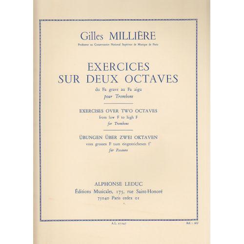 LEDUC MILLIERE GILLES - EXERCICES SUR DEUX OCTAVES POUR TROMBONE