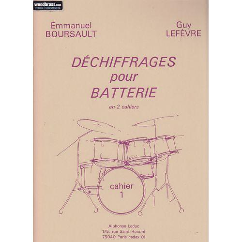 LEDUC BOURSAULT / LEFEVRE - DECHIFFRAGES POUR LA BATTERIE Cahier 1