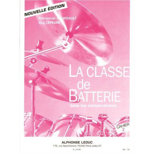 LEDUC BOURSAULT/LEFEVRE - LA CLASSE DE BATTERIE DANS LES CONSERVATOIRES CAHIER 2