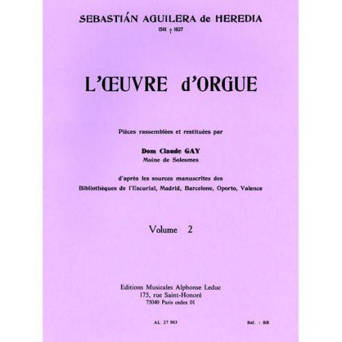 LEDUC HEREDIA (DE) SEBASTIAN AGUILERA - L'OEUVRE D'ORGUE VOL.2