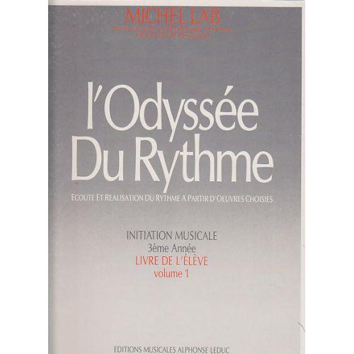 LEDUC LAB MICHEL - L'ODYSSEE DU RYTHME VOL.1 (LIVRE DE L'ELEVE)