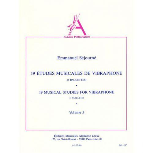 LEDUC SEJOURNE - 19 ETUDES MUSICALES DE VIBRAPHONE (4 BAGUETTES)VOL.5