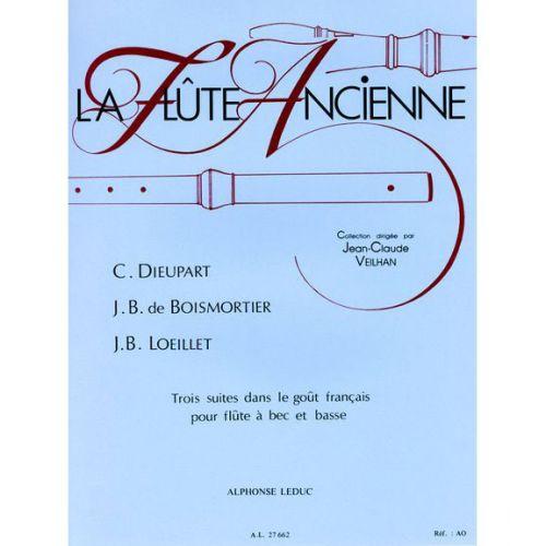 LEDUC DIEUPART/BOISMORTIER/LOEILLET - TROIS SUITES DANS LE GOUT FRANCAIS