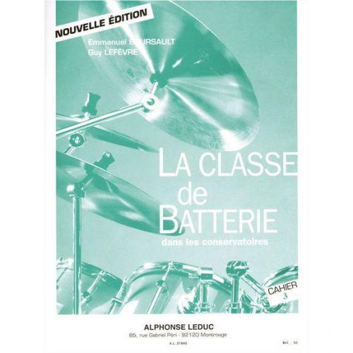 LEDUC BOURSAULT/LEFEVRE - LA CLASSE DE BATTERIE DANS LES CONSERVATOIRES VOL. 3