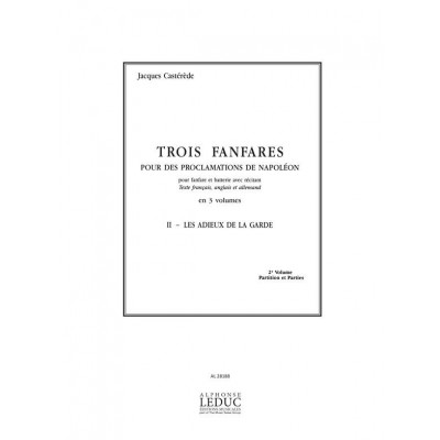 CASTEREDE JACQUES - TROIS FANFARES - II LES ADIEUX DE LA GARDE