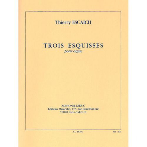 LEDUC ESCAICH TH. - TROIS ESQUISSES - ORGUE