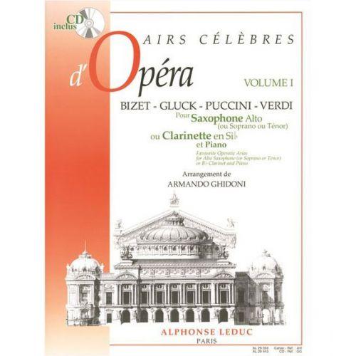 LEDUC AUTEURS DIVERS / GHIDONI - AIRS CÉLÈBRES D'OPÉRAS VOL. 1 - SAXOPHONE SIB / CLARINETTE ET PIANO + CD