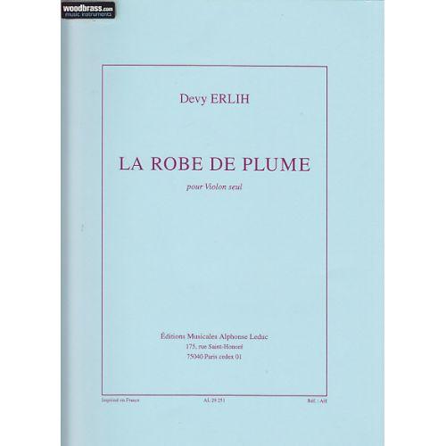 LEDUC ERLIH DEVY - LA ROBE DE PLUME - VIOLON SEUL