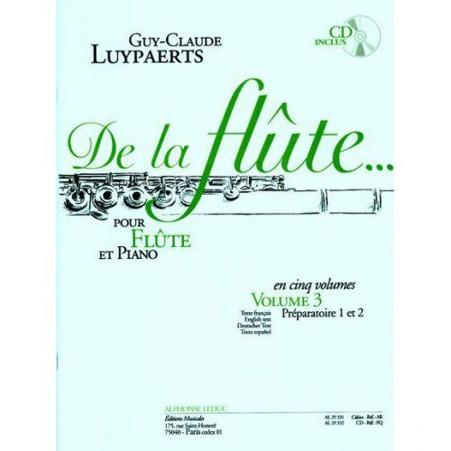 LEDUC LUYPAERTS G.C. - DE LA FLÛTE. VOL. 3 - FLUTE ET PIANO + CD