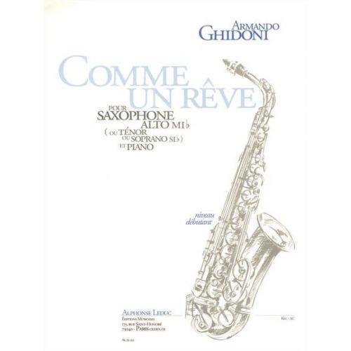 LEDUC GHIDONI ARMANDO - COMME UN REVE - SAXOPHONE ET PIANO