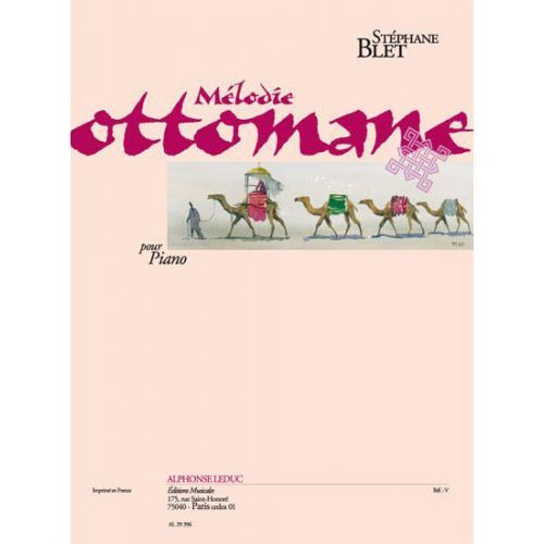 LEDUC BLET STEPHANE - MELODIE OTTOMANE